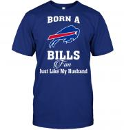 Born A Bills Fan Just Like My Husband