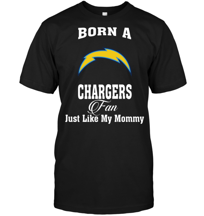 Born A Chargers Fan Just Like My Mommy