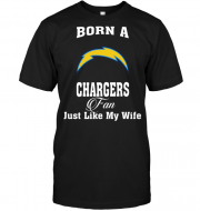 Born A Chargers Fan Just Like My Wife