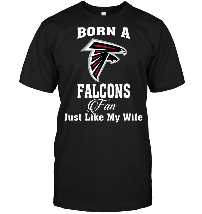 Born A Falcons Fan Just Like My Wife