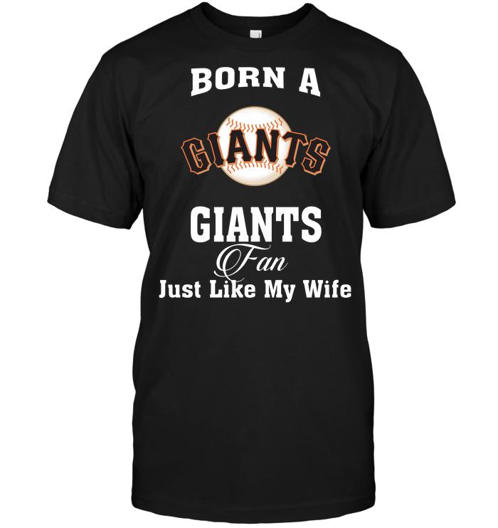 Born A Giants Fan Just Like My Wife