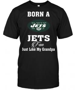 Born A Jets Fan Just Like My Grandpa