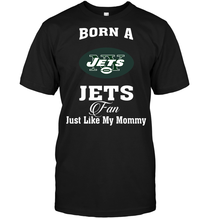 Born A Jets Fan Just Like My Mommy
