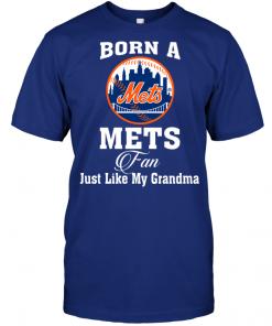 Born A Mets Fan Just Like My Grandma