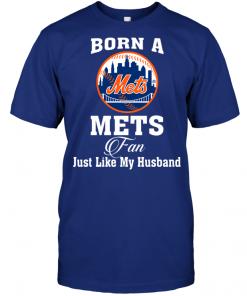 Born A Mets Fan Just Like My Husband