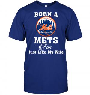 Born A Mets Fan Just Like My Wife