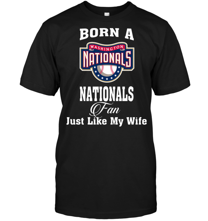 Born A Nationals Fan Just Like My Wife