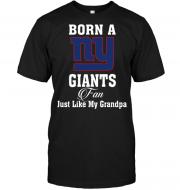 Born A New York Giants Fan Just Like My Grandpa