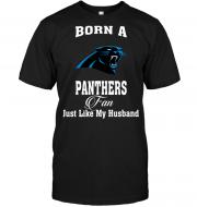 Born A Panthers Fan Just Like My Husband