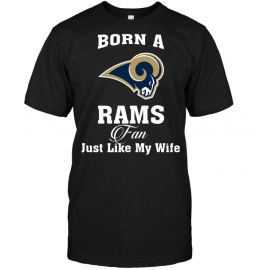 Born A Rams Fan Just Like My Wife