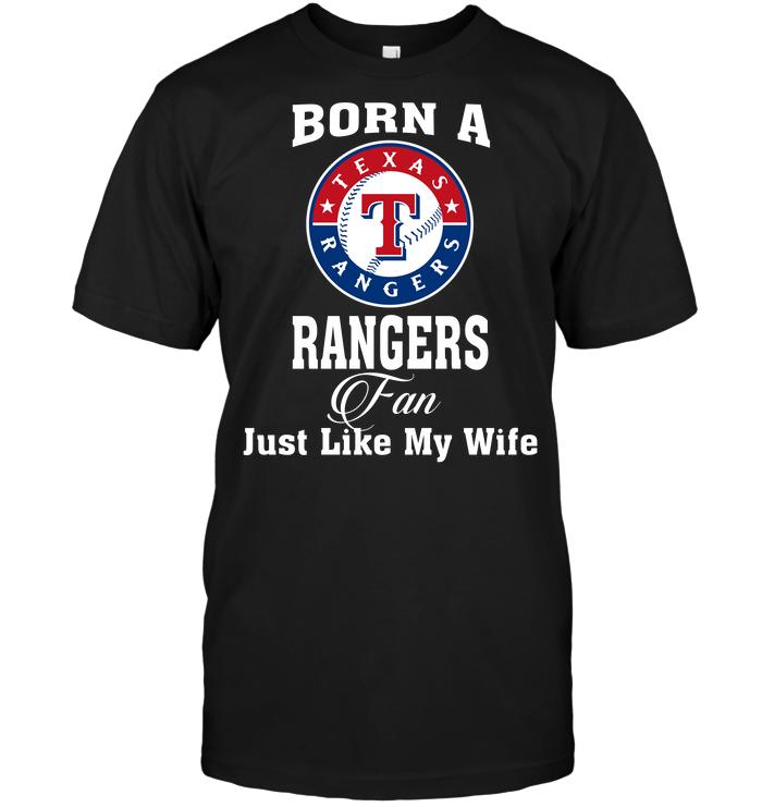 Born A Rangers Fan Just Like My Wife