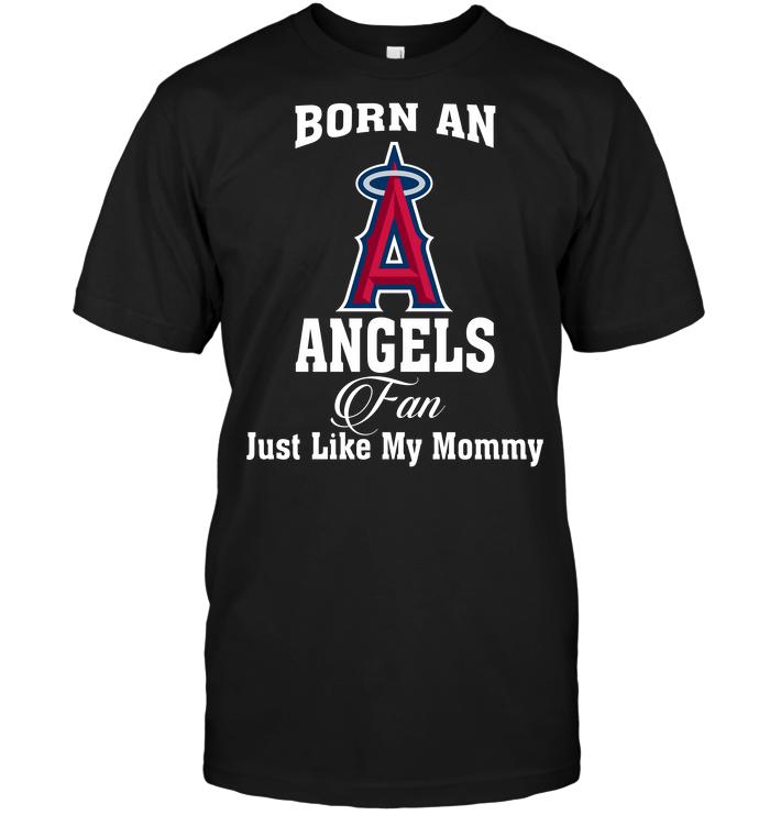 Born An Angels Fan Just Like My Mommy