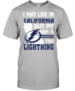 I May Live In California But My Team Is The Lightning