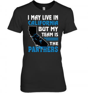 I May Live In California But My Team Is The Panthers