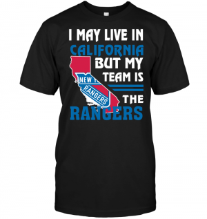 I May Live In California But My Team Is The New York Rangers