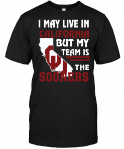 I May Live In California But My Team Is The Sooners