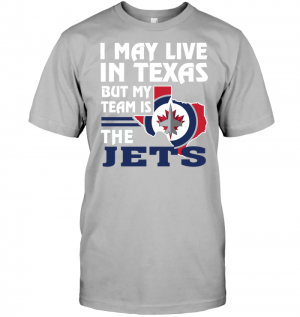 I May Live In Texas But My Team Is The Winnipeg Jets