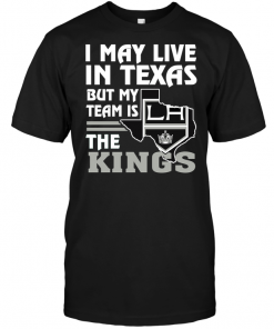 I May Live In Texas But My Team Is The Kings
