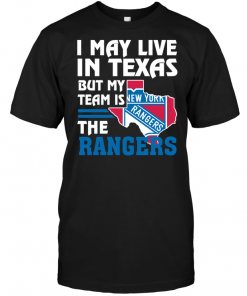 I May Live In Texas But My Team Is The New York Rangers