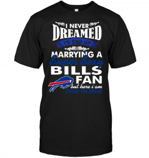 I Never Dreamed I'D End Up Marrying A Super Sexy Bills Fan