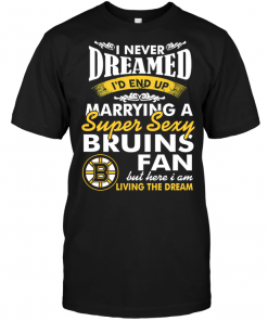 I Never Dreamed I'D End Up Marrying A Super Sexy Bruis Fan