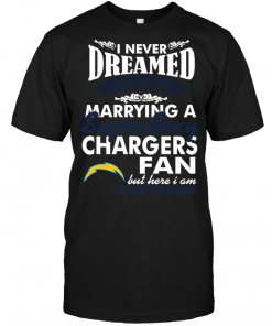I Never Dreamed I'D End Up Marrying A Super Sexy Chargers Fan