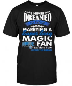 I Never Dreamed I'D End Up Marrying A Super Sexy Magic Fan