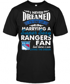 I Never Dreamed I'D End Up Marrying A Super Sexy New York Rangers Fan