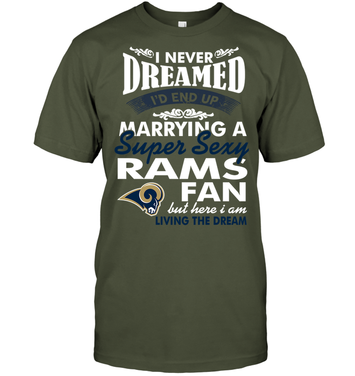 I Never Dreamed I'D End Up Marrying A Super Sexy Rams Fan