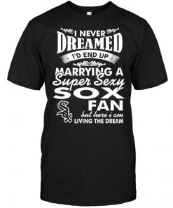 I Never Dreamed I'D End Up Marrying A Super Sexy Sox Fan