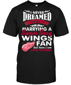 I Never Dreamed I'D End Up Marrying A Super Sexy Wings Fan