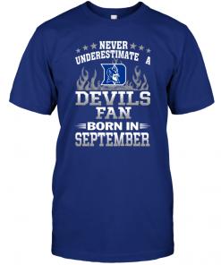 Never Underestimate A Devils Fan Born In September