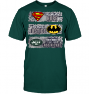 New York Jets: Superman Means hope Batman Means Justice This Means You're About To Get Your Ass Kicked