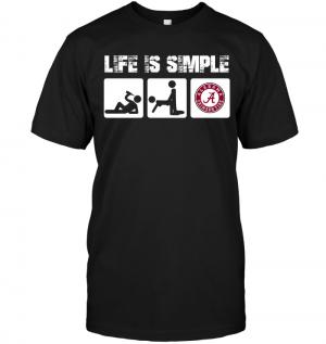 Alabama Crimson Tide: Life Is Simple