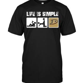 Anaheim Ducks: Life Is Simple