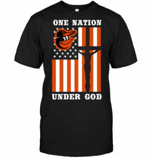 Baltimore Orioles - One Nation Under God