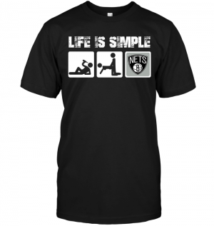 Brooklyn Nets: Life Is Simple