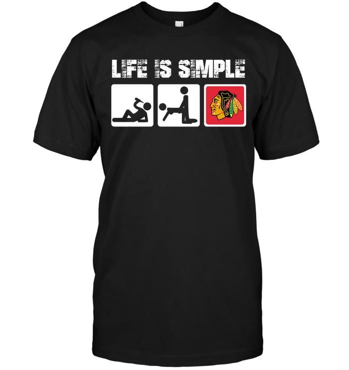 Chicago Blackhawks: Life Is Simple