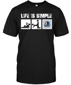 Dallas Mavericks: Life Is Simple