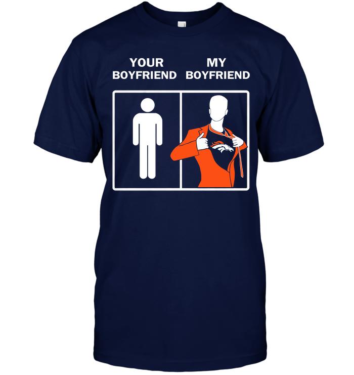 Denver Broncos: Your Boyfriend My Boyfriend