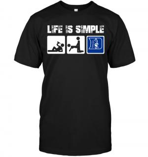 Duke Blue Devils: Life Is Simple