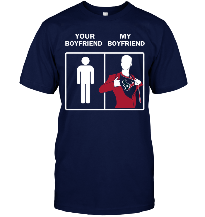Houston Texans: Your Boyfriend My Boyfriend