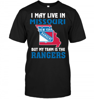 I May Live In Missouri But My Team Is The New York Rangers