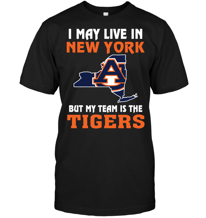 I May Live In New York But My Team Is The Auburn Tigers