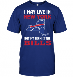 I May Live In New York But My Team Is The Bills