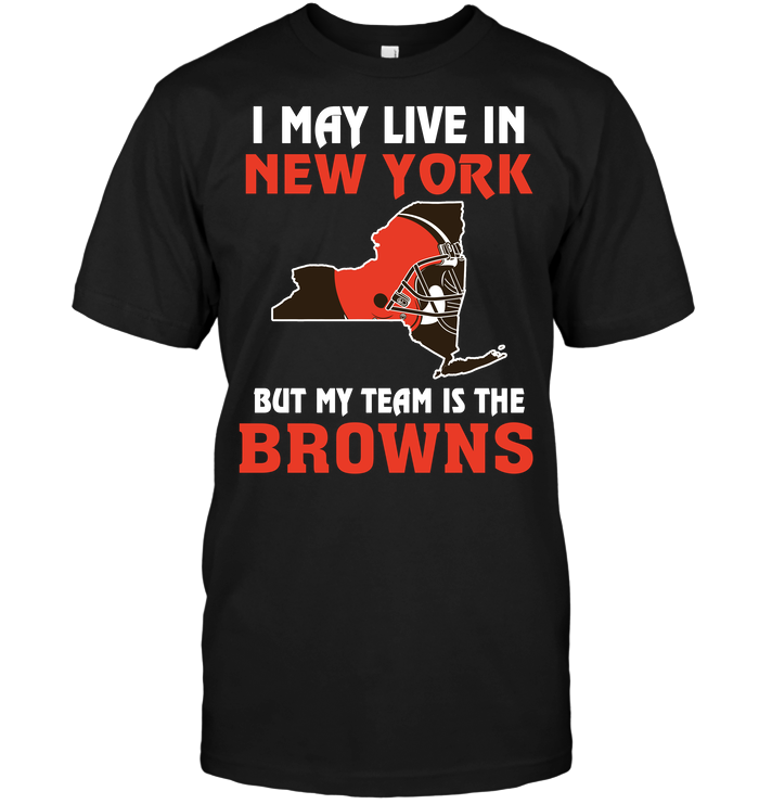 I May Live In New York But My Team Is The Cleveland Browns