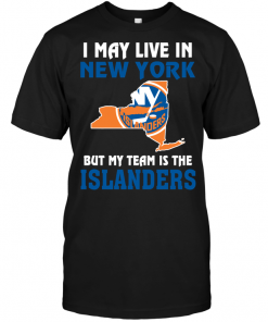 I May Live In New York But My Team Is The Islanders