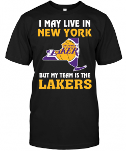 I May Live In New York But My Team Is The Los Angeles Lakers