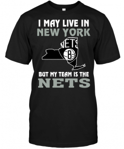 I May Live In New York But My Team Is The Brooklyn Nets