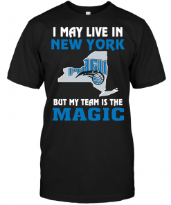 I May Live In New York But My Team Is The Orlando Magic